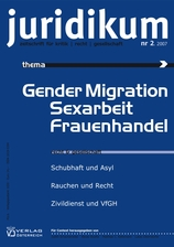 juridikum 2/2007: Gender Migration Sexarbeit Frauenhandel